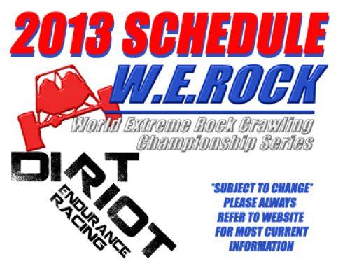 2013 Dirt Riot & W.E. Rock Schedule