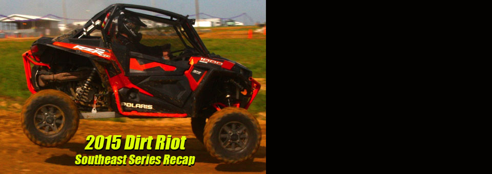 Dirt Riot Southeast 2015 Recap Top